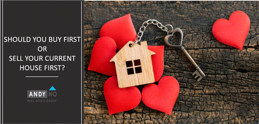 Should You Buy First Or Sell Your Current House First?